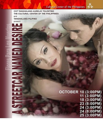 "Poster of the Pilipino version of ""A Streetcar Named Desire/Flores Para Los Muertos"" with Eula Valdes and Neil Ryan Sese in the lead."