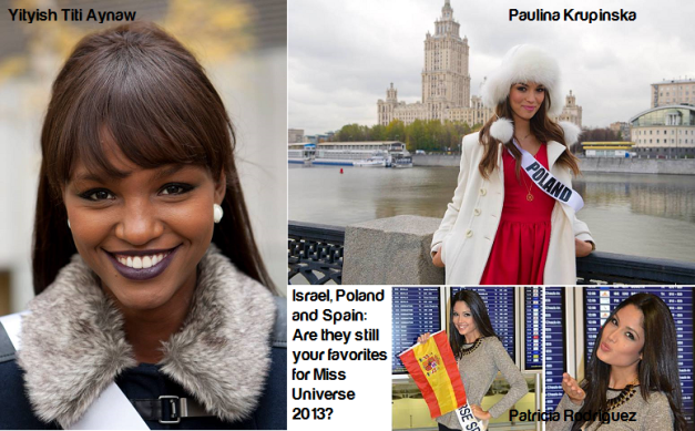 Now that you've seen them arrive in Moscow, are Titi, Paulina and Patricia still on your list?