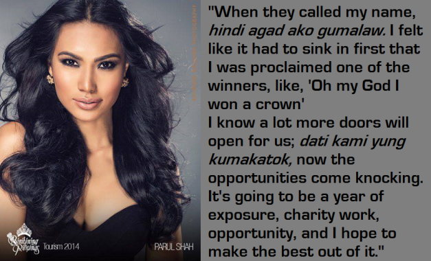 The quotes from Parul Shah were lifted from the Press Release provided by Bb. Pilipinas (Photo credit: Raymond Saldana)