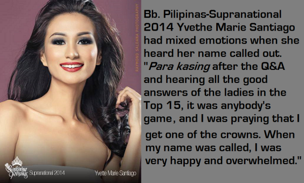 The quotes from Yvethe Marie Santiago were lifted from the Press Release provided by Bb. Pilipinas (Photo credit: Raymond Saldana)