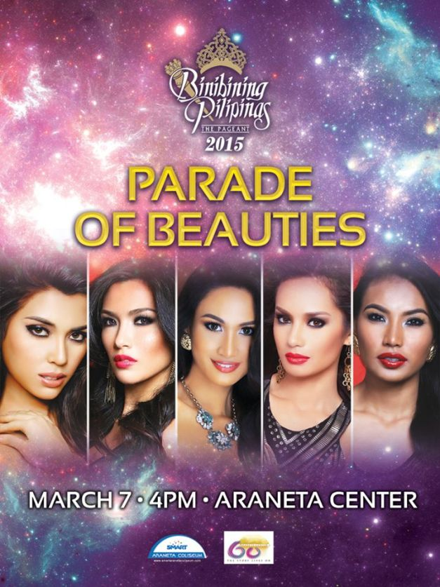 Mark the date for the Bb. Pilipinas 2015 Parade of Beauties happening this Saturday, March 7 at 4PM.