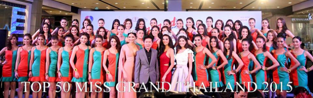 The 50 Official Candidates of Miss Grand Thailand 2015 with Nawatt Itsaragrisil (middle) and the reigning titleholders
