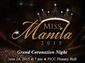 Miss Manila 2015 will be crowned on Araw ng Maynila itself, June 24