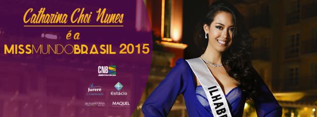 Catharina Choi Nunes is the new Miss Mundo Brasil 2015