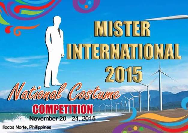 The Mister International 2015 National Costume Competition will be hosted in Ilocos Norte from November 20-24