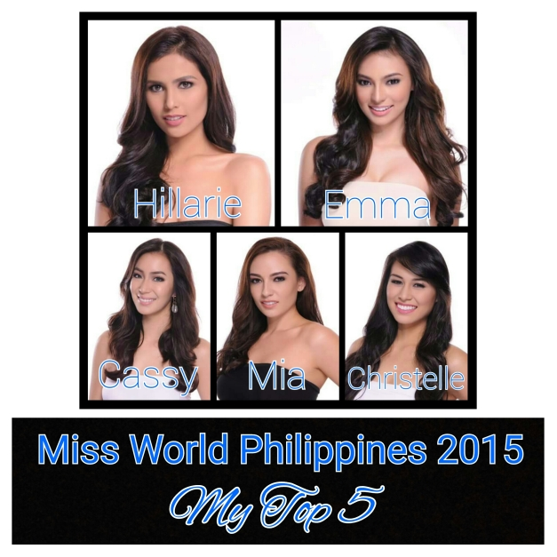 My Top 5 for Miss World Philippines 2015, with only the fifth spot open to spoilers. (Photo credit: Great Images Photography)